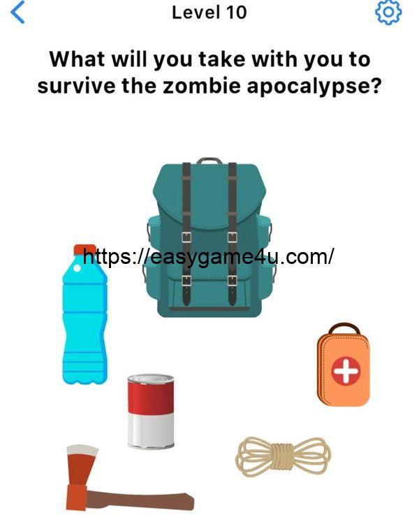 Level 10 - What will you take with you to survive the zombie apocalypse?