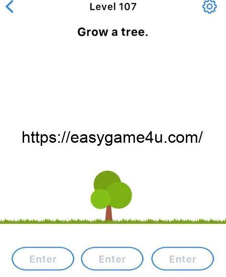 Level 107 - Grow a tree
