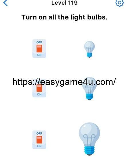 Level 119 - Turn on all the light bulbs