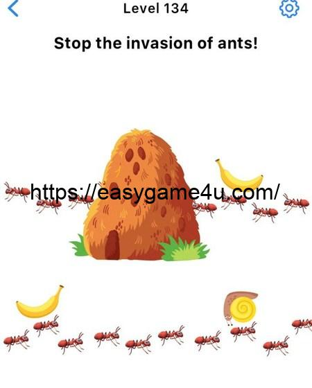 Level 134 - Stop the invasion of ants!