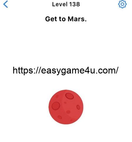 Level 138 - Get to Mars