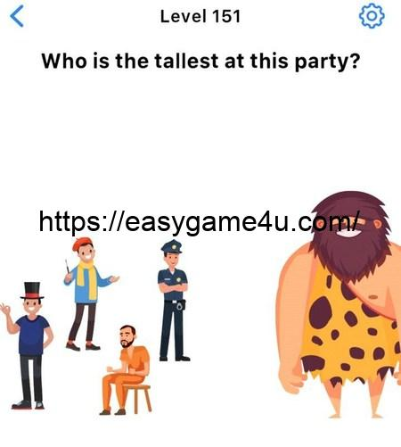 Level 151 - Who is the tallest at this party?