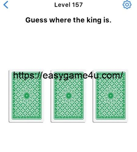 Level 157 - Guess where the king is