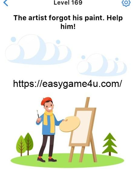 Level 169 - The artist forgot his paint. Help him!