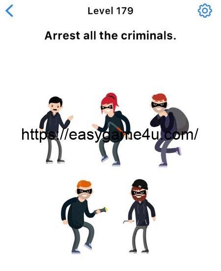 Level 179 - Arrest all the criminals