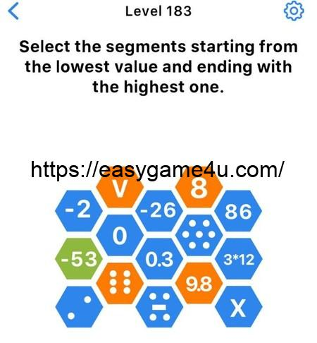 Level 183 - Select the segments starting from the lowest value and ending with the highest one