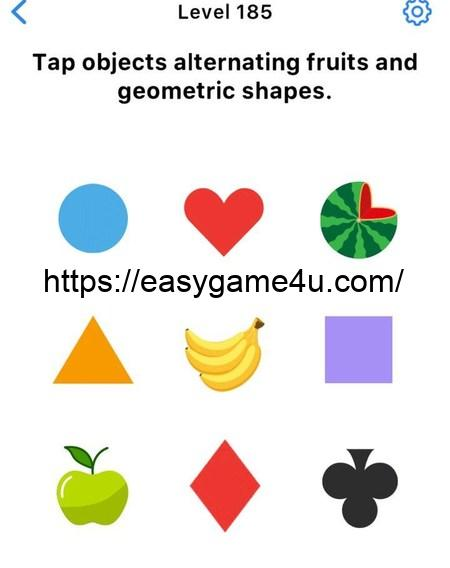 Level 185 - Тар objects alternating fruits and geometric shapes