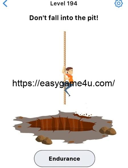 Level 194 - Don't fall into the pit!