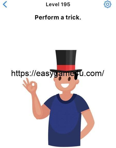 Level 195 - Perform a trick