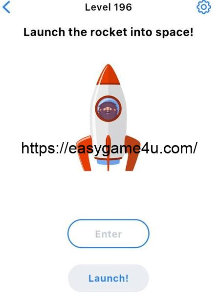 Level 196 - Launch the rocket into space!