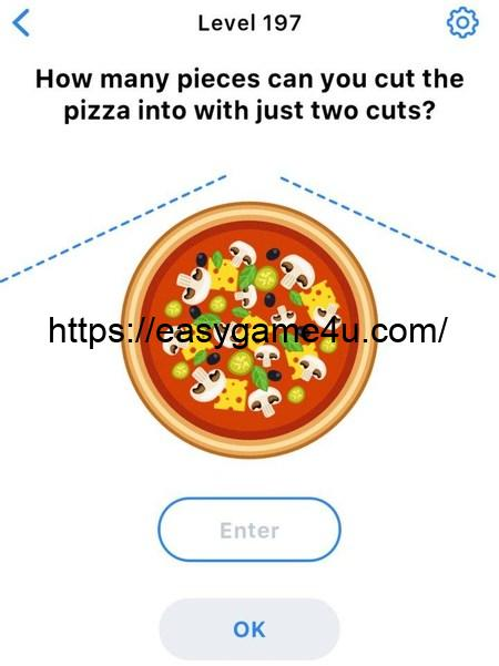 Level 197 - How many pieces can you cut the pizza into with just two cuts?