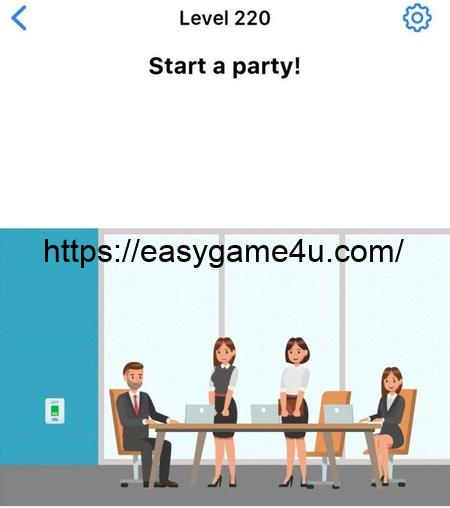 Level 220 - Start a party!