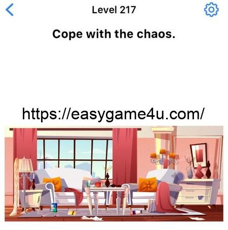 Level 217 - Cope with the chaos