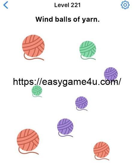 Level 221 - Wind balls of yarn