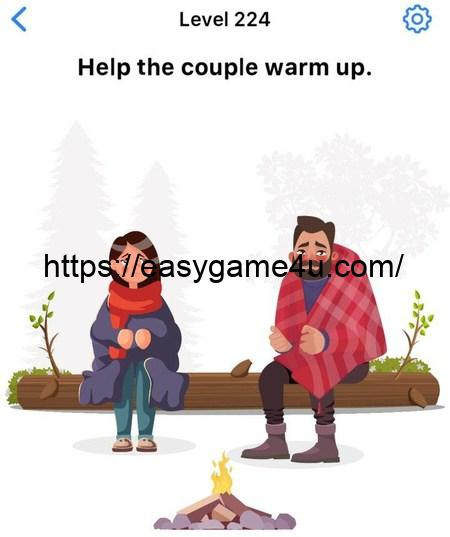 Level 224 - Help the couple warm up