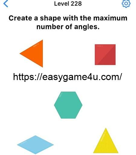 Level 228 - Create a shape with the maximum number of angles