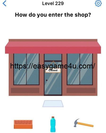 Level 229 - How do you enter the shop?