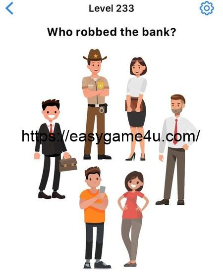 Level 233 - Who robbed the bank?