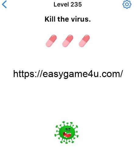 Level 235 - Kill the virus
