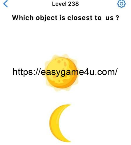 Level 238 - Which object is closest to us?
