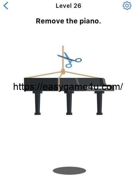 Level 26 - Remove the piano