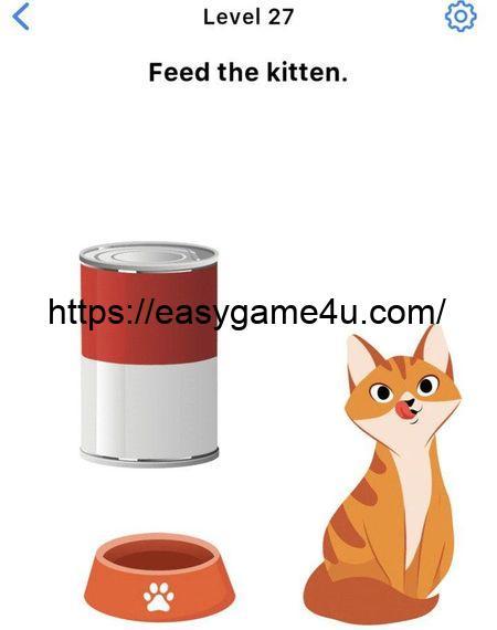 Level 27 - Feed the kitten