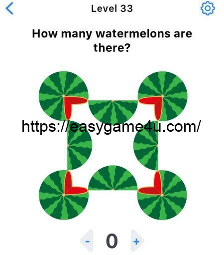 Level 33 - How many watermelons are there?
