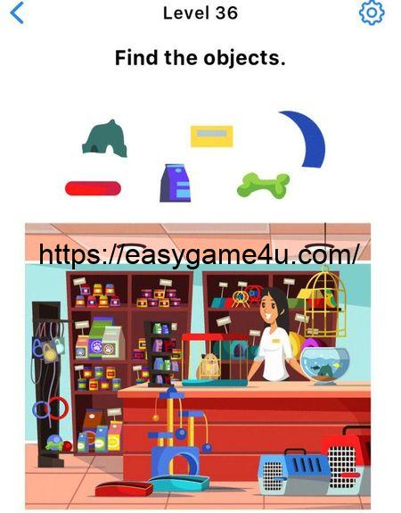 Level 36 - Find the objects.