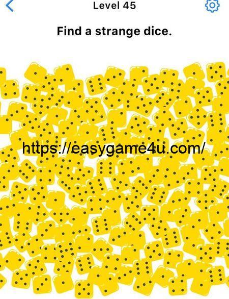 Level 45 - Find a strange dice.