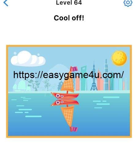 Level 64 - Cool off!